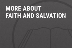 more-about-faith-and-salvation